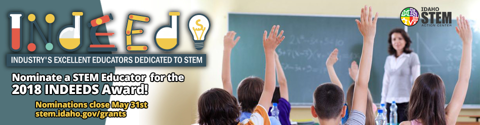 Nominate a STEM Educator for the 2018 INDEEDS Award for the