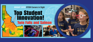 View and download the pdf for Bright Spot: Top Student Innovation! Twin Falls & Salmon